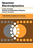 Quantum Electrodynamics, Second Edition: Volume 4 (Course of Theoretical Physics)