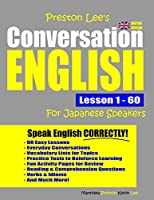 Preston Lee's Conversation English For Japanese Speakers Lesson 1 - 60 (British Version)