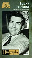 Biography - Lucky Luciano: Chairman of the Mob [VHS] [並行輸入品]