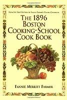 1896 Boston Cooking-School Cookbook
