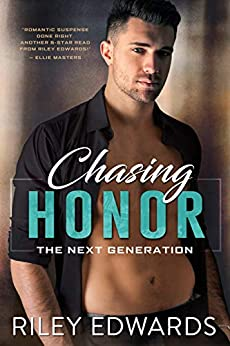 Chasing Honor (The Next Generation Book 2) by [Edwards, Riley]