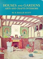 Houses and Gardens: Arts and Crafts Interiors