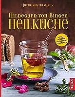 Hildegard von Bingen Heilkueche