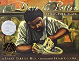 Dave the Potter (Carter G Woodson Honor Book (Awards))