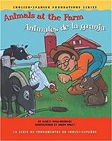 Animals At The Farm/animales De La Granja (English-Spanish Foundations)