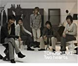 Two hearts 東方神起