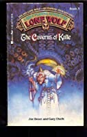 The Caverns of Kalte (Lone Wolf, Book 3)
