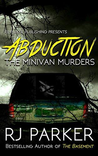 Download ABDUCTION: The Minivan Murders: Killer Couple Michelle Michaud and James Daveggio (English Edition) B075H8J3BL