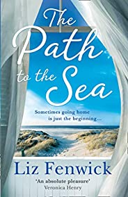 The Path to the Sea: Thespectacularnew historical women's fictionholiday readfromthebestselling authoro
