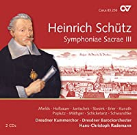 Schutz: Symphoniae Sacrae III