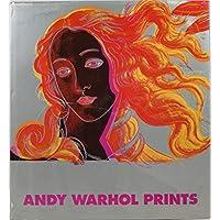 Andy Warhol Prints: A catalogue raisonne