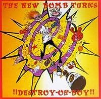 DESTROY-OH-BOY by New Bomb Turks (1995-05-01)