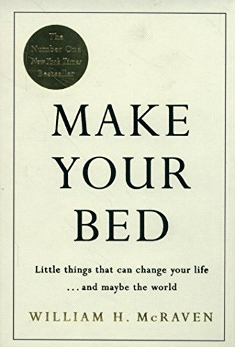 Make Your Bed: Small things that can cha...