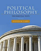 Political Philosophy: The Essential Texts 3rd edition by Steven M. Cahn(2014-11-12)