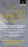 21st Century Robert's Rules of Order (21st Century Reference)