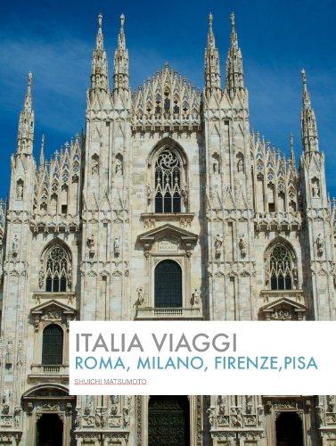 ITALIA Viaggi Roma, Milano, Firenze, Pisa