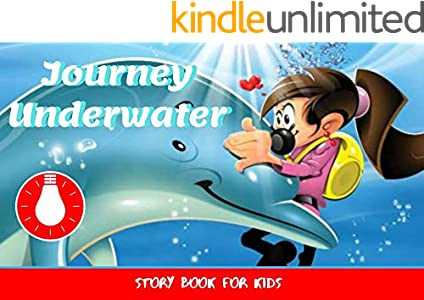 Journey Underwater: Before Bed Children's Book- Cute story - Easy reading Illustrations -Cute Educational Adventure   . (English Edition)