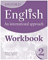 Oxford English: An International Approach: Workbook 2 by Mark Saunders Ma(2010-01-21)