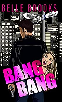Bang Bang by [Brooks, Belle]