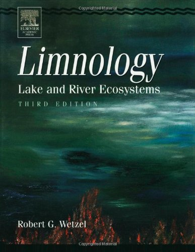 Download Limnology, Third Edition: Lake and River Ecosystems 0127447601