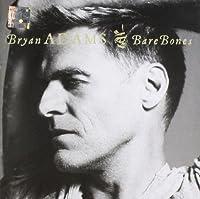 Bare Bones by Bryan Adams (2010-11-16)