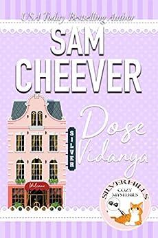 Dose Vidanya (Silver Hills Cozy Mysteries Book 2) by [Cheever, Sam]