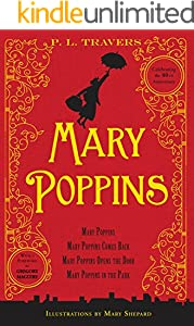 Mary Poppins: Mary Poppins, Mary Poppins Comes Back, Mary Poppins Opens the Door, and Mary Poppins in the Park (English Edition)
