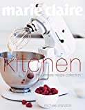 Marie Claire Kitchen: The Ultimate Recipe Collection 画像