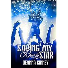 Saving My Rock Star: A Rock Star Romance