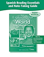 Exploring Our World: Eastern Hemisphere, Spanish Reading Essentials and Note-Taking Guide Workbook (THE WORLD & ITS PEOPLE EASTERN)