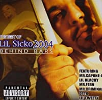 Best of 2004: Beahind Bars by Lil Sicko