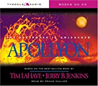 Apollyon: The Destroyer Is Unleashed (Left Behind, 5)