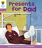 Oxford Reading Tree: Level 1+: More First Sentences A: Presents for Dad