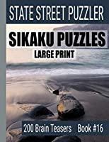 Sikaku Puzzles: Large Print 200 Brain Teasers Book #16: Fun Filled Puzzles and Solutions for Beginners and Up