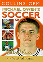 Michael Owen Soccer Skills (Collins GEM)