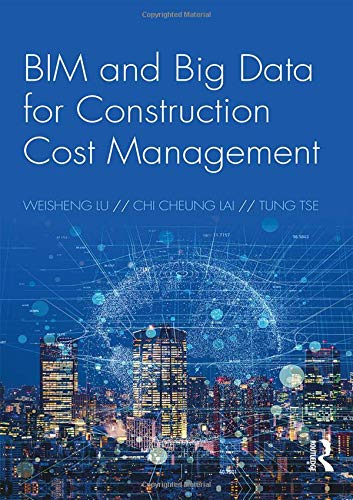 Download BIM and Big Data for Construction Cost Management 0815390947