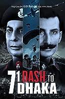 71 Dash to Dhaka