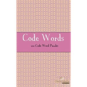 Code Words: 100 of the Best Code Words Puzzles