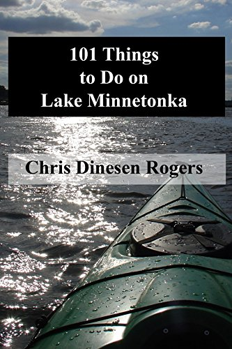 101 Things to Do on Lake Minne...