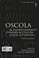 OSCOLA: The Oxford University Standard for Citation of Legal Authorities (Fourth Edition) by University of Oxford Faculty of Law(2012-04-26)