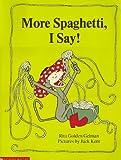 More Spaghetti I Say
