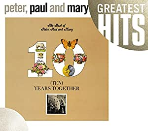 Best of Peter Paul & Mary: Ten Years Together
