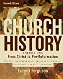 「Church History, Volume One: From Christ to the Pre-Reformation: The Rise and Growth of the Church in Its Cultural, Intellectual, and Political Context English Edition」の画像