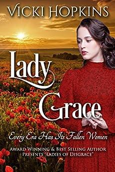 Lady Grace: Ladies of Disgrace by [Hopkins, Vicki]