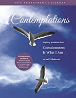 Contemplations 2018 Calendar: Inspiring Quotations from Consciousness Is What I Am