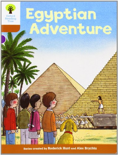 Oxford Reading Tree: Level 8: More Stories: Egyptian Adventure (Biff, Chip and Kipper Stories)の詳細を見る