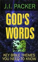 God's Words: Studies of Key Bible Themes