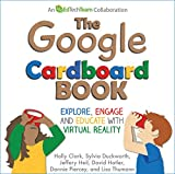 The Google Cardboard Book: Explore, Engage, and Educate with Virtual Reality (English Edition)
