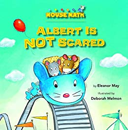 Albert Is NOT Scared: Direction Words (Mouse Math ®) by [May, Eleanor]