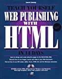 Teach Yourself Web Publishing With Html in 14 Days: Premier (Sams Teach Yourself)
